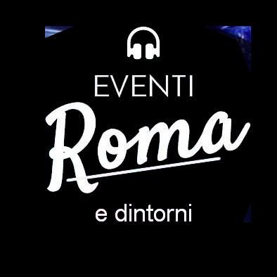 Eventi Roma e Dintorni